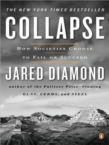 J. Diamond's Collapse Later printing edition (Collapse: How Societies Choose to Fail or Succeed [Paperback])(2005)