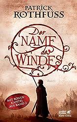 Der Name des Windes: Die Königsmörder-Chronik. Erster Tag (German Edition)