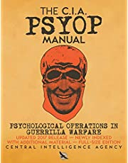 The CIA PSYOP Manual - Psychological Operations in Guerrilla Warfare: Updated 2017 Release - Newly Indexed - With Additional Material - Full-Size Edition