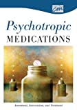 Psychotropic Medications : Assessment, Intervention, and Treatment, Classroom Productions, 1564375064