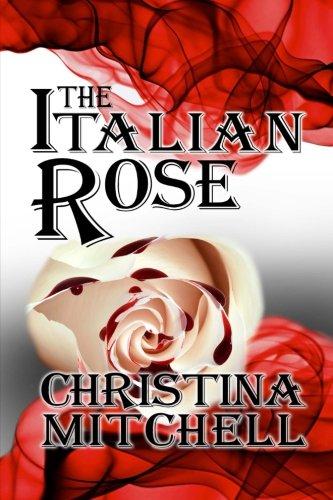The Italian Rose (Volume 1) pdf epub