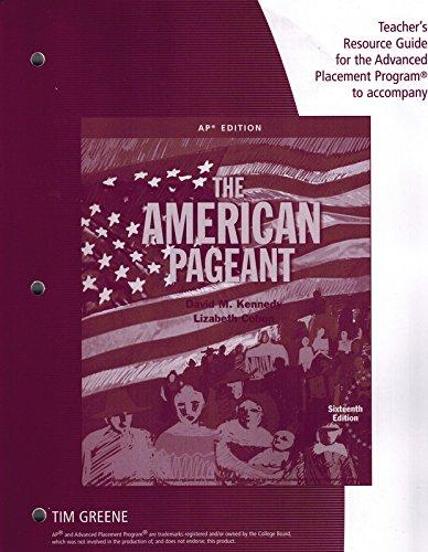 Teacher Resource Guide AP American Pageant Tim Greene