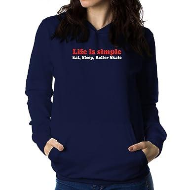 Teeburon Life Simple Eat, Sleep Roller Skate Sudadera con Capucha para Mujer: Amazon.es: Ropa y accesorios