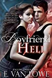 Front cover for the book Boyfriend from Hell by E. Van Lowe