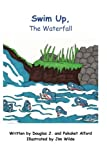 img - for Swim Up the Waterfall - Be Flexible: English as a Second Language - Alford Books book / textbook / text book