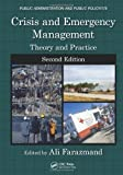 Crisis and Emergency Management : Theory and Practice, Peradzynski, Z., 084938513X
