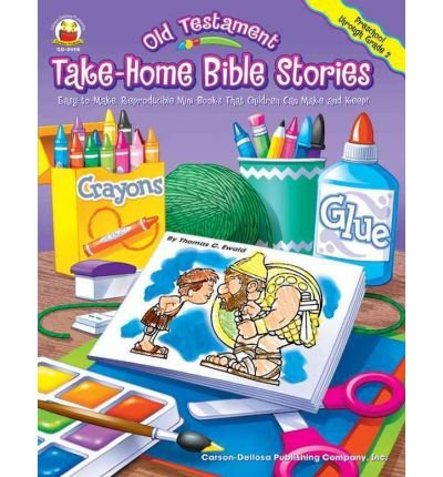 -Home Bible Stories: Easy-To-Make, Reproducible Mini-Books That Children Can Make and Keep )] [Author: Thomas C Ewald] [Oct-2004] (Testament Take Home Book)