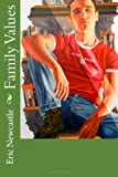 Family Values, Eric Newcastle, 1470060361