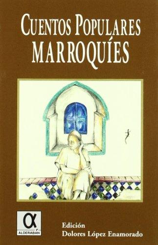 Houkomgacip: Cuentos populares marroquies libro Dolores ...