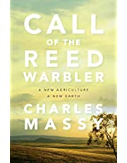 Call of the Reed Warbler: A New Agriculture – A New Earth