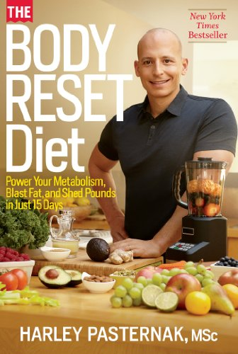 The Body Reset Diet: Power Your Metabolism, Blast Fat, and Shed Pounds in Just 15 Days cover