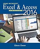 Using Microsoft® Excel® and Access 2016 for Accounting 5th Edition