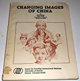 img - for Changing Images of China book / textbook / text book