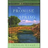 The Promise of Spring (Home To Heather Creek)