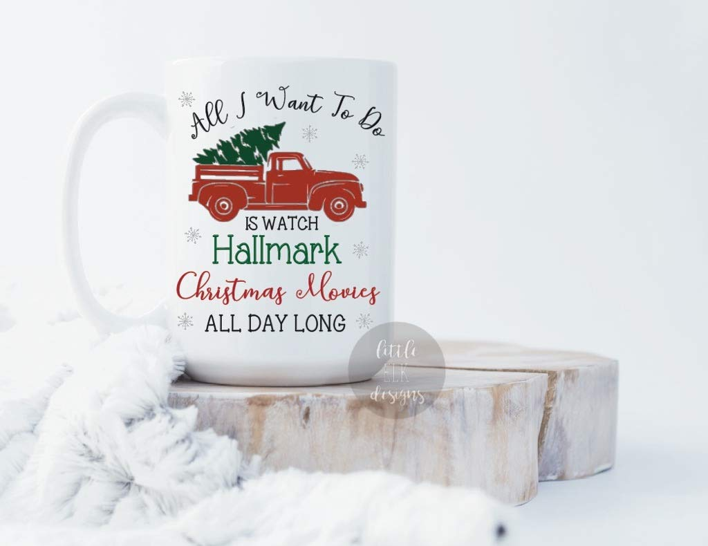 All I Want To Do Is Watch Hallmark Christmas Movies All Day Long Coffee Mug Gift Large 15 oz Cup