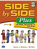 Side by Side Plus 4 - Life Skills, Standards & Test Prep (3rd Edition)