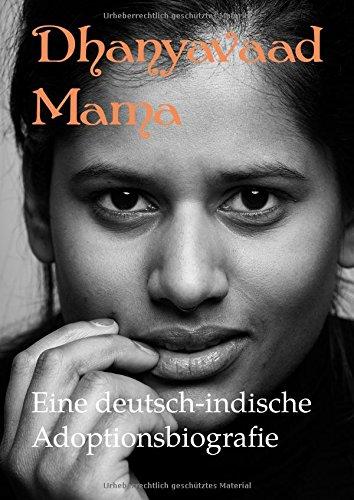 dhanyavaad-mama-eine-deutsch-indische-adoptionsbiografie