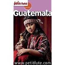Guatemala 2015 Petit Futé (Country Guide)