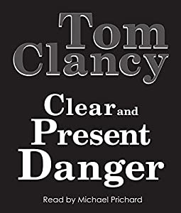 Clear and Present Danger | Livre audio
