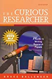 The Curious Researcher, MLA Update Edition (6th Edition) 6th Edition