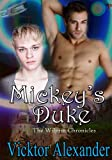 Mickey's Duke (The Wilgrin Chronicles Book 1)