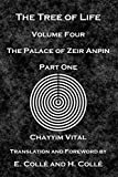 The Tree of Life: The Palace of Zeir Anpin: Volume