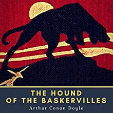 The Hound of the Baskervilles Audiobook by Sir Arthur Conan Doyle Narrated by Bob Neufeld
