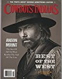 Cowboys & Insians 2016 May/June - Anson Mount: The star of Hell on Wheel Reaches the end of the line