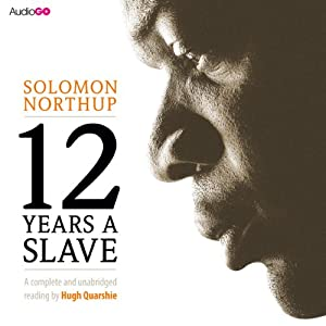 Twelve Years a Slave Audiobook by Solomon Northup Narrated by Hugh Quarshie