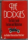 img - for The Dodges - The Auto Family Fortune & Misfortune book / textbook / text book