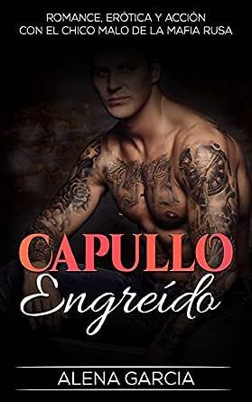 Capullo Engreído: Romance, Erótica y Acción con el Chico Malo de ...