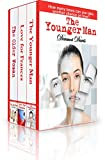 THE YOUNGER MAN: BOX SET (3 books in 1): How Many Times Can You Take Another Chance on Love?
