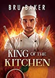 King of the Kitchen (Français) (French Edition)