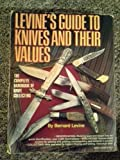 img - for Guide to Knife Values (Levine's Guide to Knives & Their Values) by Bernard Levine (1985-12-13) book / textbook / text book