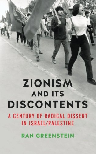 Zionism-and-its-Discontents-A-Century-of-Radical-Dissent-in-Israel/Palestine