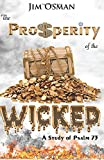 The Prosperity of the Wicked: A Study of Psalm 73