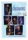 : The Crusaders: Live at Montreux 2003