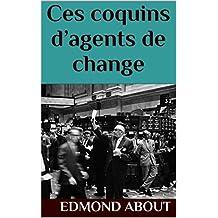 Ces coquins d'agents de change (French Edition)