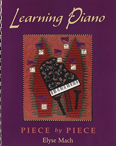 Learning Piano: Piece by Piece Includes 2 CDs