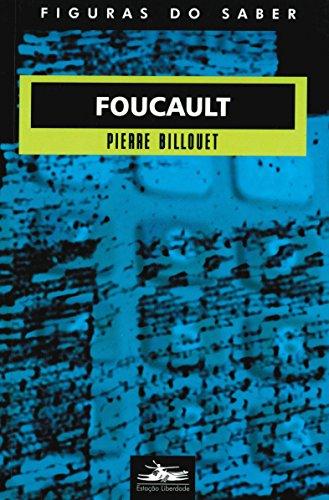 Foucault - Coleção Figuras do Saber 6