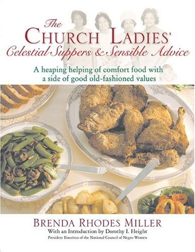 Books : The Church Ladies' Celestial Suppers and Sensible Advice by Brenda Rhodes Miller (2004-11-02)