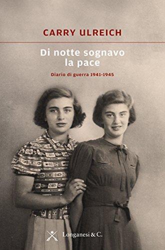 1942 Gem - Di notte sognavo la pace: Diario di guerra 1941-1945 (Italian Edition)