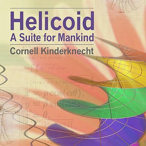 Helicoid, A Suite for Mankind