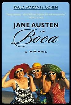 Jane Austen in Boca: A Novel by [Cohen, Paula Marantz]