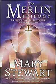 Mary Stewart S Merlin Trilogy Crystal Cave Hollow Hills border=