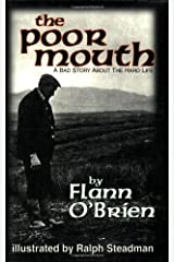 The Poor Mouth: Poor Mouth: A Bad Story about the Hard Life (Irish Literature)