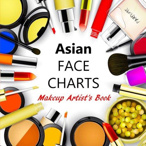 Asian Face Charts Makeup Artist's Book: Blank Face Charts for Makeup Artist's, Indian/Ethnic Makeup Charts for - Chart Asian Face