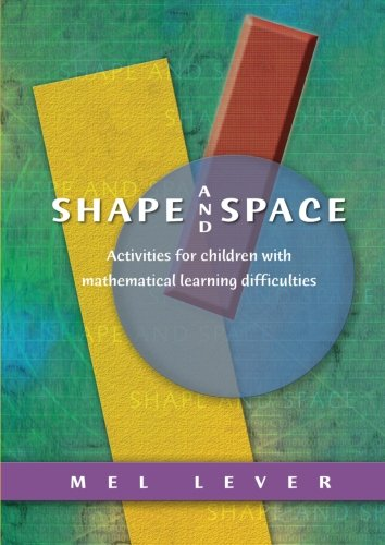 Download Shape and Space: Activities for Children with Mathematical Learning Difficulties pdf epub