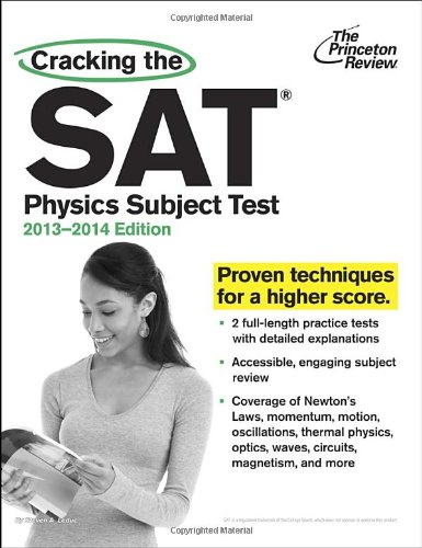Cracking the SAT Physics Subject Test, 2013-2014 Edition (College Test - Online Shop Luxury Brand