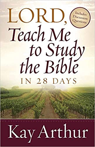 Image result for Lord, Teach Me to Study the Bible in 28 days: Learning the Inductive Study Method